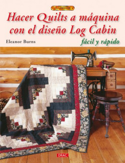 Hacer quilts a maquina con el diseño log cabin