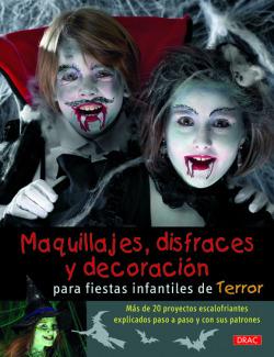 MAQUILLAJES, DISFRACES Y DECORACION PARA FIESTAS I