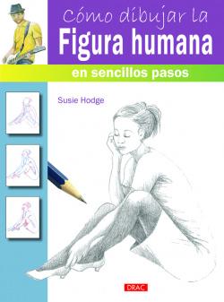 Cómo dibujar la figura humana en sencillos pasos