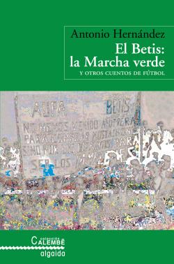 El Betis: la marcha verde