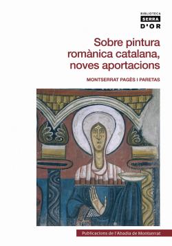 SOBRE PINTURA ROMÀNICA CATALANA, NOVES APORTACIONS