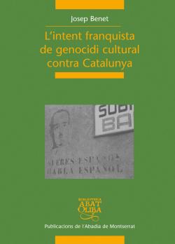 INTENT FRANQUISTA DE GENOCIDI CULTURAL CONTRA CATALUNYA