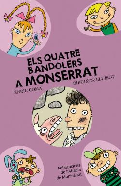 Els quatre bandolers a Montserrat