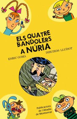 Els quatre bandolers a Núria