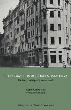 El desgavell immobiliari a Catalunya
