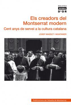 Els creadors del Montserrat modern