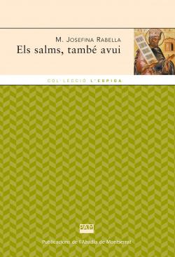 ELS SALMS, TAMBE AVUI