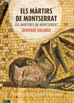 Els màrtirs de Montserrat - Los mártires de Montserrat