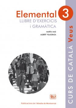 ELEMENTAL 3 VEUS LLIBRE D'EXERCICIS I GRAMÁTICA