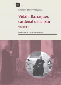 VIDAL I BARRAQUER, CARDENAL DE LA PAU