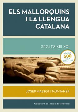 ELS MALLORQUINS I LA LLENGUA CATALANA SEGLES XII-XXI