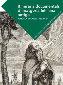 ITINERARIS DOCUMENTALS D´IMATGERIA LUL.LUANA ANTIGA