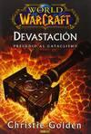 World of Warcraft devastación, Preludio al cataclismo
