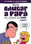 DIARIO DE MAE EDUCAR A PAPA,EL
