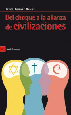 Del choque a la alianza de civilizaciones