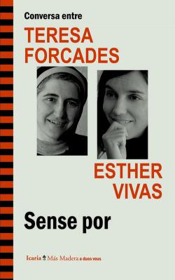 Conversa entre Teresa Forcades I Esther Vivas