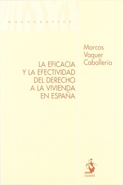 EFICACIA Y EFECTIVIDAD DERECHO VIVIENDA