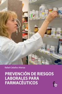 Prevención de riesgos laborales para farmacéuticos