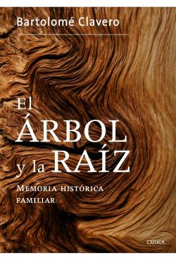 El arbol y la raíz: memoria histórica familiar