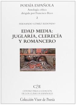 Edad media: juglaria, clerecia y romancero