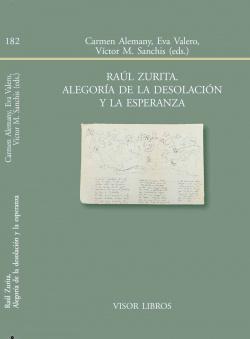 Raúl Zurita. Alegoría de la desolación y la esperanza