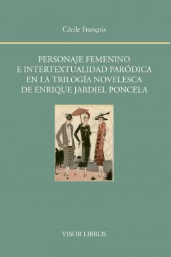 PERSONAJE FEMENINO E INTERTEXTUALIDAD PARÓDICA