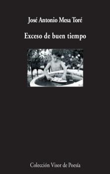 EXCESO DE BUEN TIEMPO