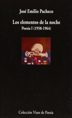 ELEMENTOS DE LA NOCHE V-743 POESIA I (1958-1964)