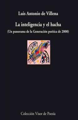 INTELIGENCIA Y EL HACHA V-747 UN PANORAMA DE LA GENERACION P