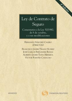 LEY DE CONTRATO DE SEGURO 4ª ED