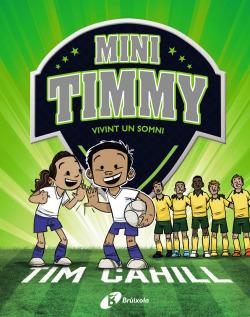 Mini Timmy - Vivint un somni