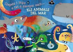 Llegeix i juga a fet a amagar amb... els animals del mar
