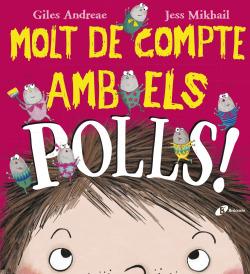 MOLT DE COMPTE AMB ELS POLLS!