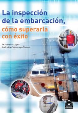 INSPECCION DE LA EMBARCACION COMO SUPERARLA CON EXITO