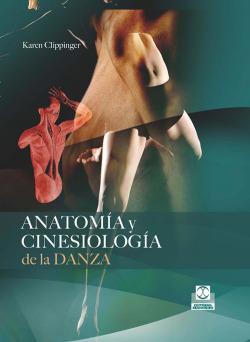 Anatomía y cinesiologia de la danza