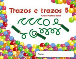 (G).(11).GRAFOMOTRICIDADE 5.(4 ANOS).(TRAZOS E TRAZOS)