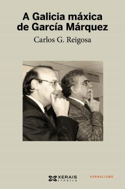 A Galicia maxica de Garcia Marquez