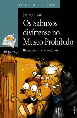 Os sabuxos divírtense no museo prohibido