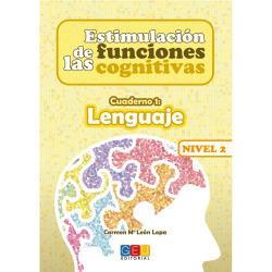 Estimulación de las funciones cognitivas Nivel 2 cuaderno 1 : lenguaje