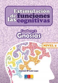 Estimulación de las funciones cognitivas Nivel 2 Gnosias