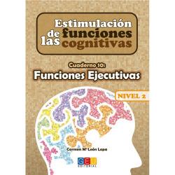 Estimulación de las funciones cognitivas Nivel 2 Funciones ejecutivas