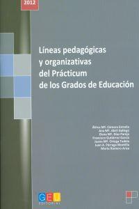 Lineas pedagogicas y organizativas del practucum de los grados de educación