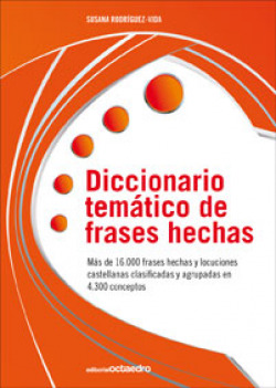 DICCIONARIO TEMATICO DE FRASES HECHAS