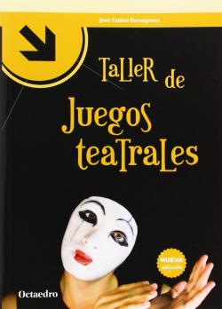 TALLER DE JUEGOS TEATRALES.(TALLERES)