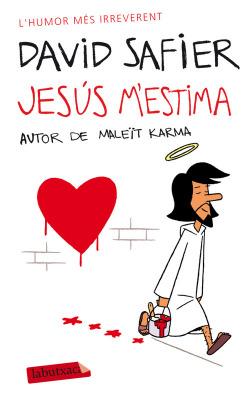 Jesús m'estima