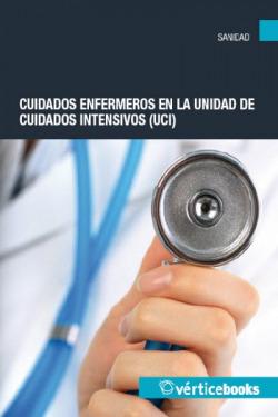 Cuidados enfermeros en la unidad de cuidados intensivos