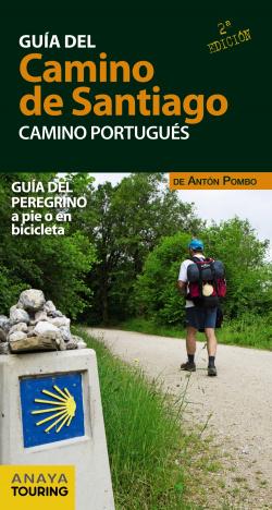 GUÍA DEL CAMINO DE SANTIAGO.CAMINO PORTUGUÉS 2017