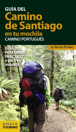 EL CAMINO DE SANTIAGO EN TU MOCHILA.CAMINO PORTUGUÉS 2017