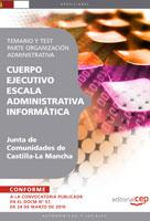 Cuerpo Ejecutivo Escala Administrativa Informatica Junta Comunidades Castilla-La Mancha y Test parte