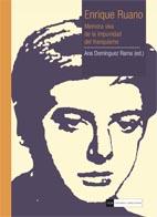Enrique Ruano.Memoria viva de la impunidad del franquismo